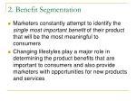 2 benefit segmentation