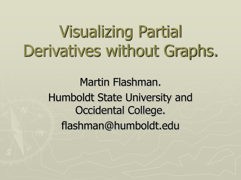 visualizing partial derivatives without graphs l.