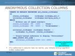anonymous collection columns