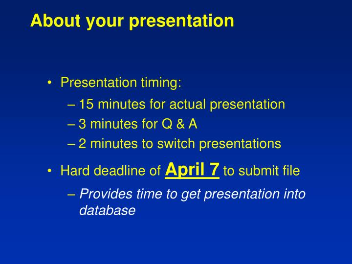 About your presentation
