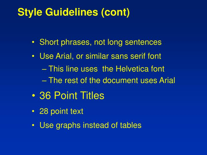Style Guidelines (cont)