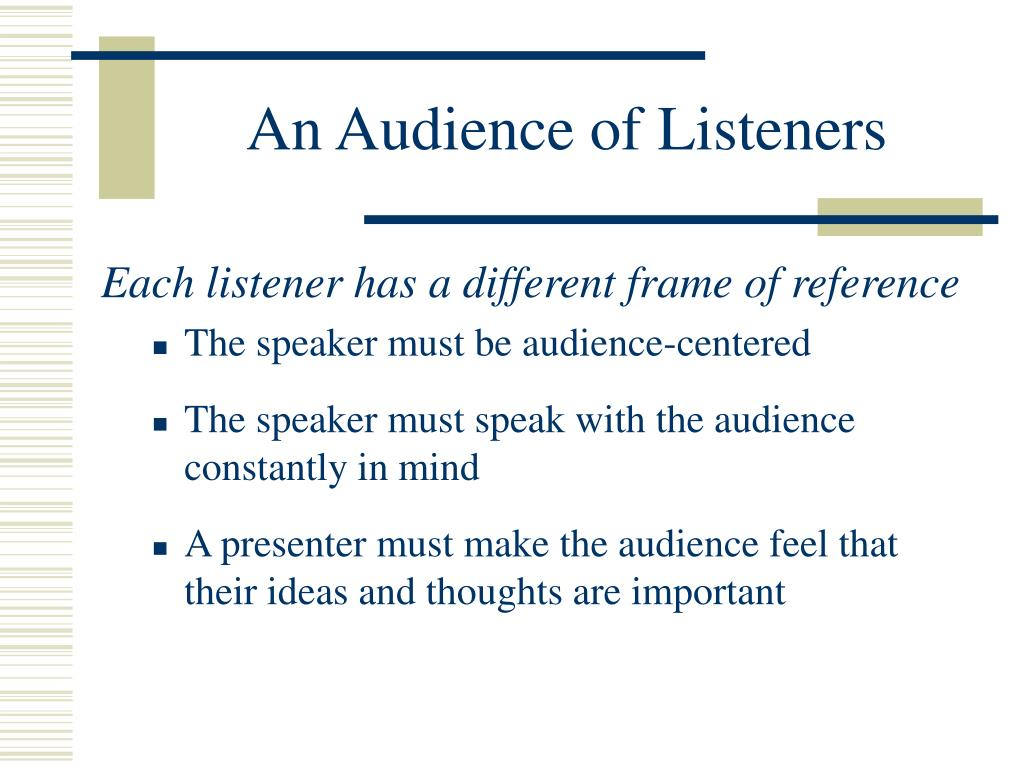 An Audience of Listeners