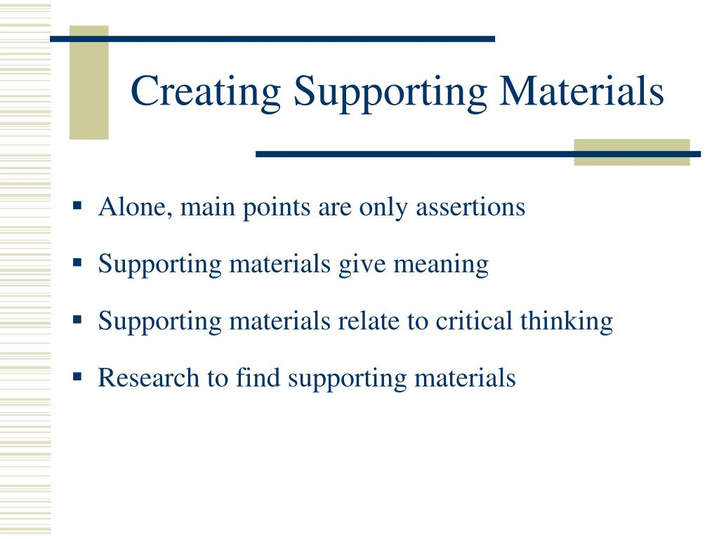 Creating Supporting Materials