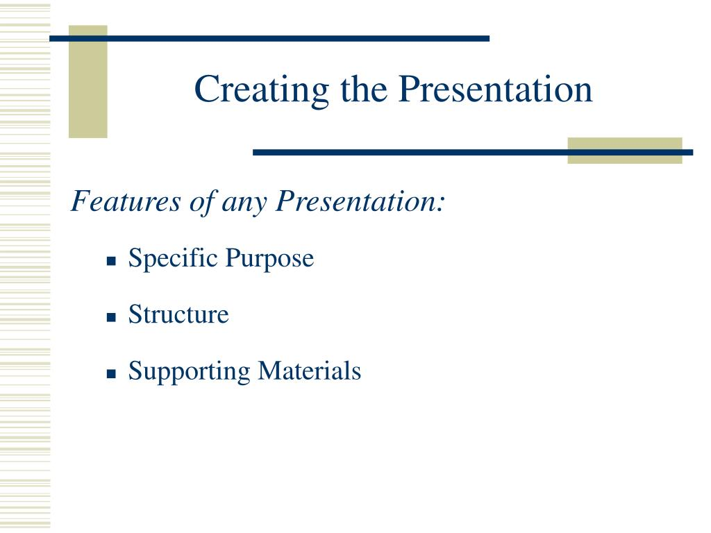 Creating the Presentation