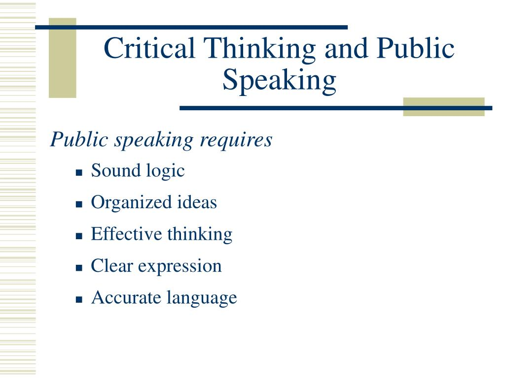 Critical Thinking and Public Speaking
