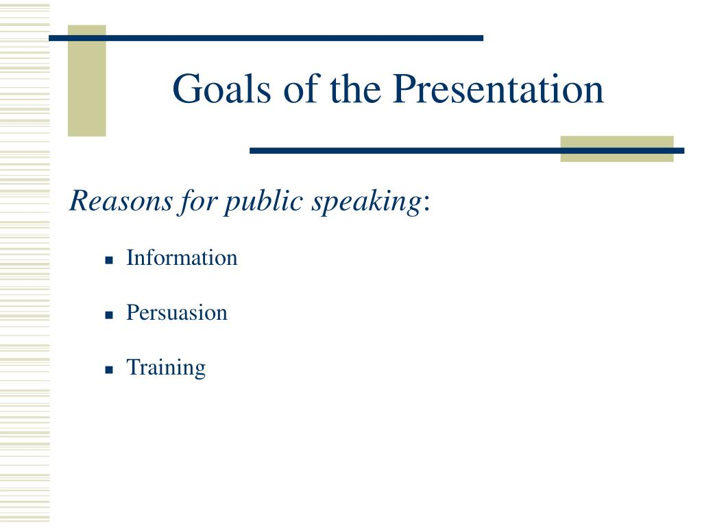 Goals of the Presentation