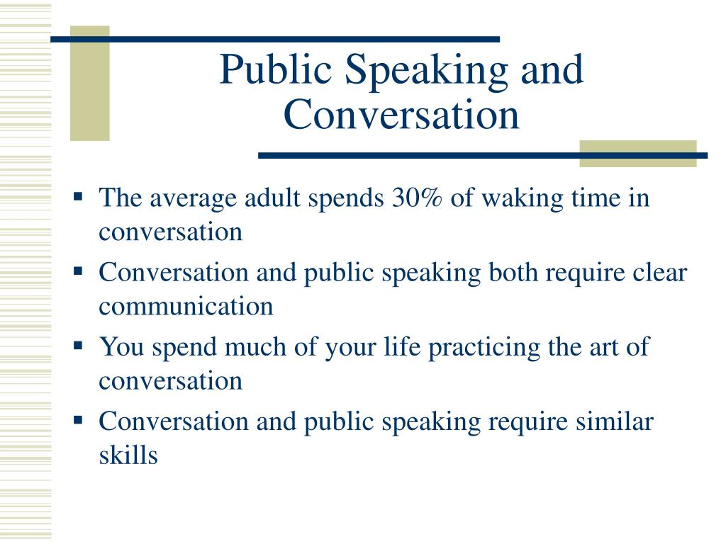 Public Speaking and Conversation
