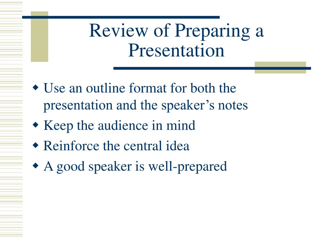 Review of Preparing a Presentation