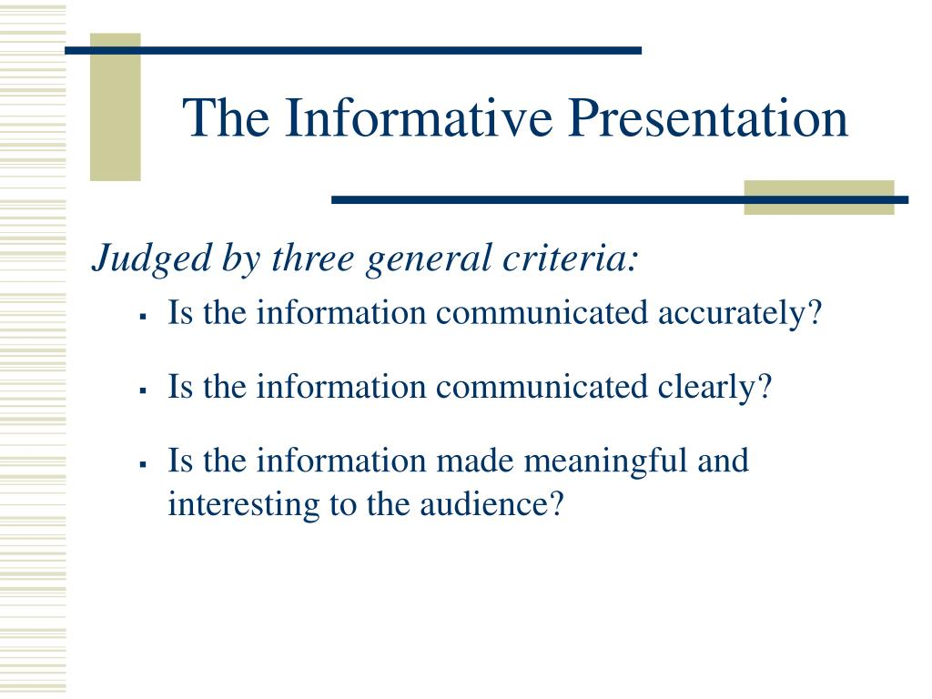The Informative Presentation