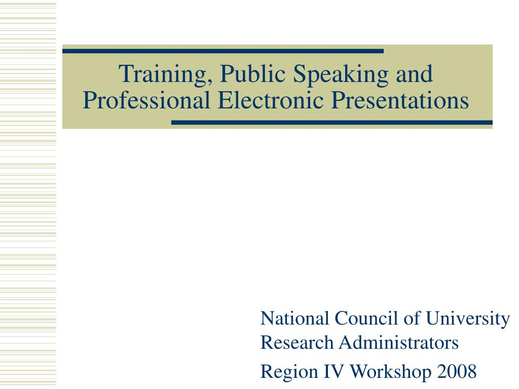 training public speaking and professional electronic presentations l.