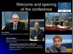 welcome and opening of the conference