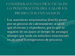 consideraciones pr cticas de la penetraci n del calor en productos envasados
