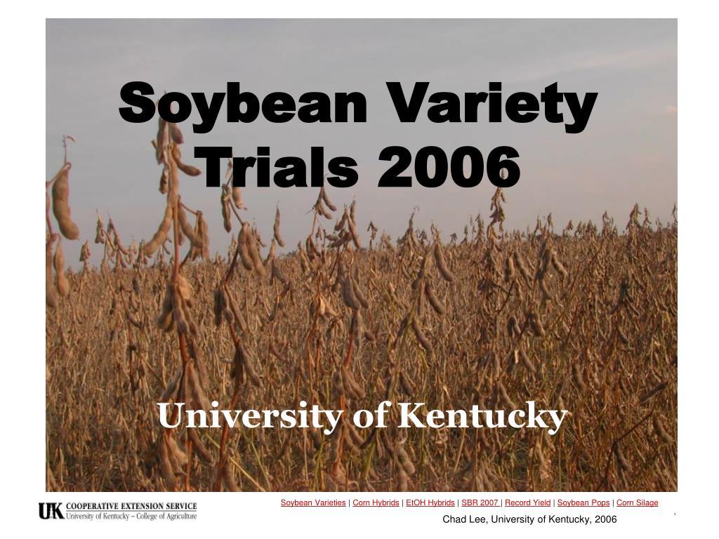 soybean variety trials 2006 l.