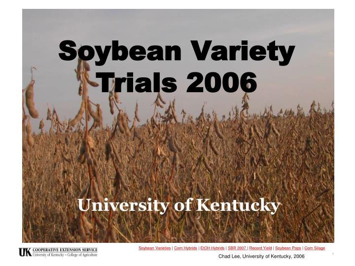 soybean variety trials 2006 n.