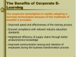 the benefits of corporate e learning
