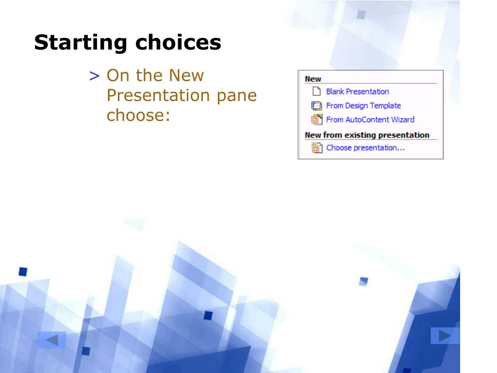 Starting choices