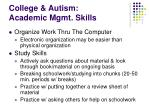 college autism academic mgmt skills