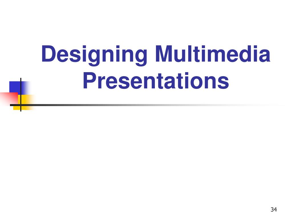 Designing Multimedia Presentations