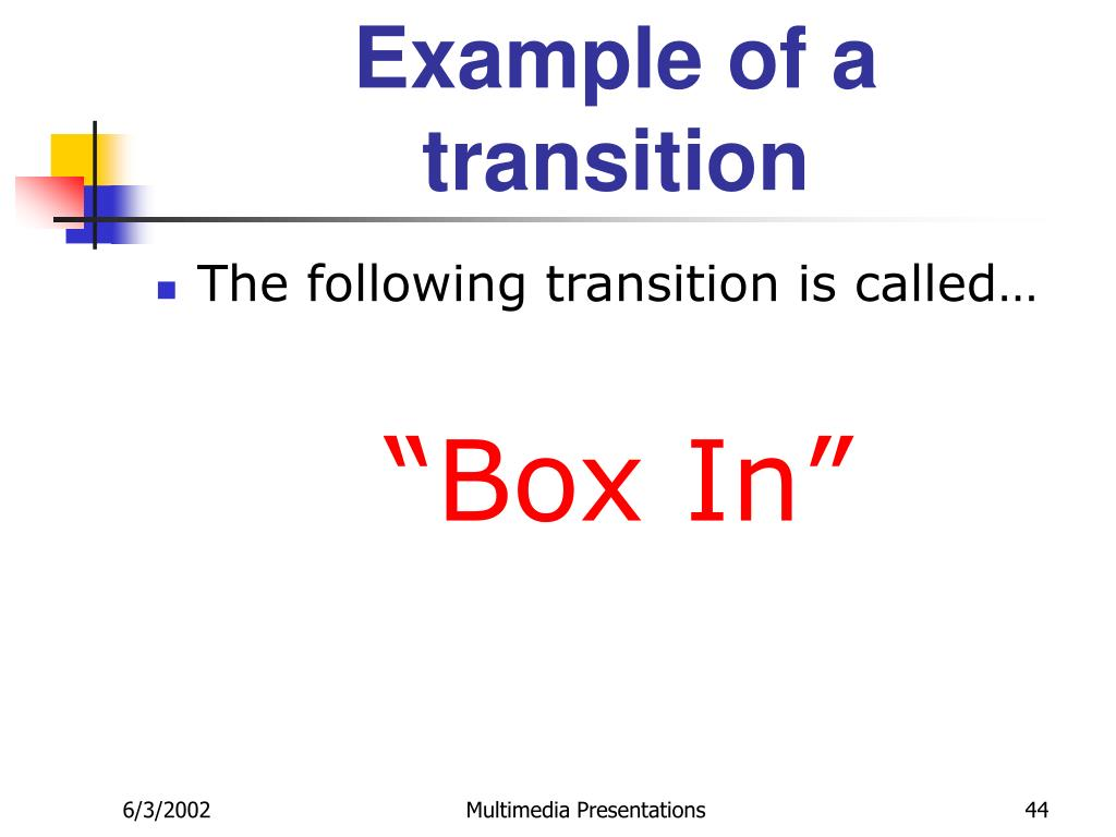 Example of a transition
