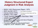 history structured expert judgment in risk analysis