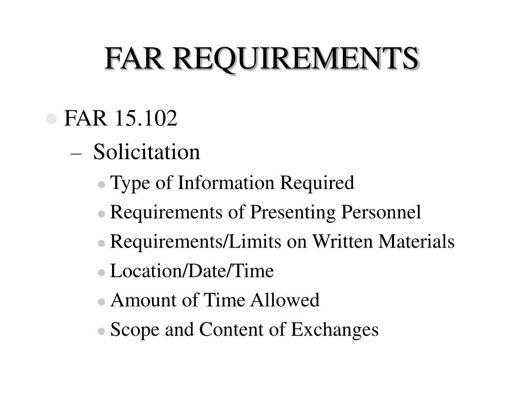 FAR REQUIREMENTS