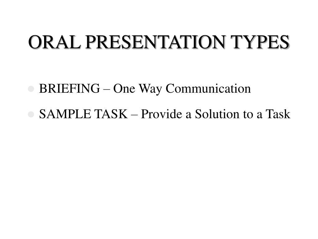 ORAL PRESENTATION TYPES