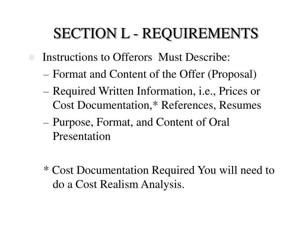 SECTION L - REQUIREMENTS