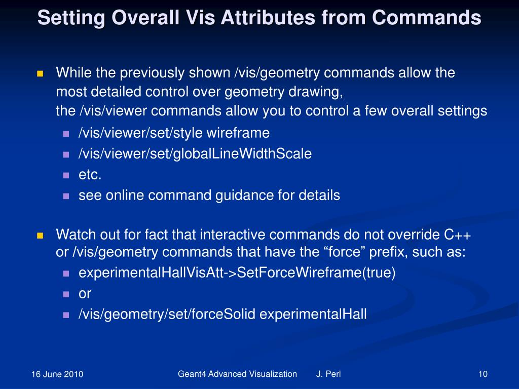 Setting Overall Vis Attributes from Commands