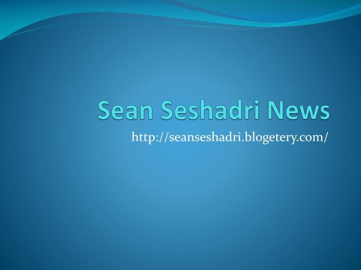 Sean seshadri news