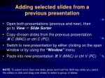 adding selected slides from a previous presentation