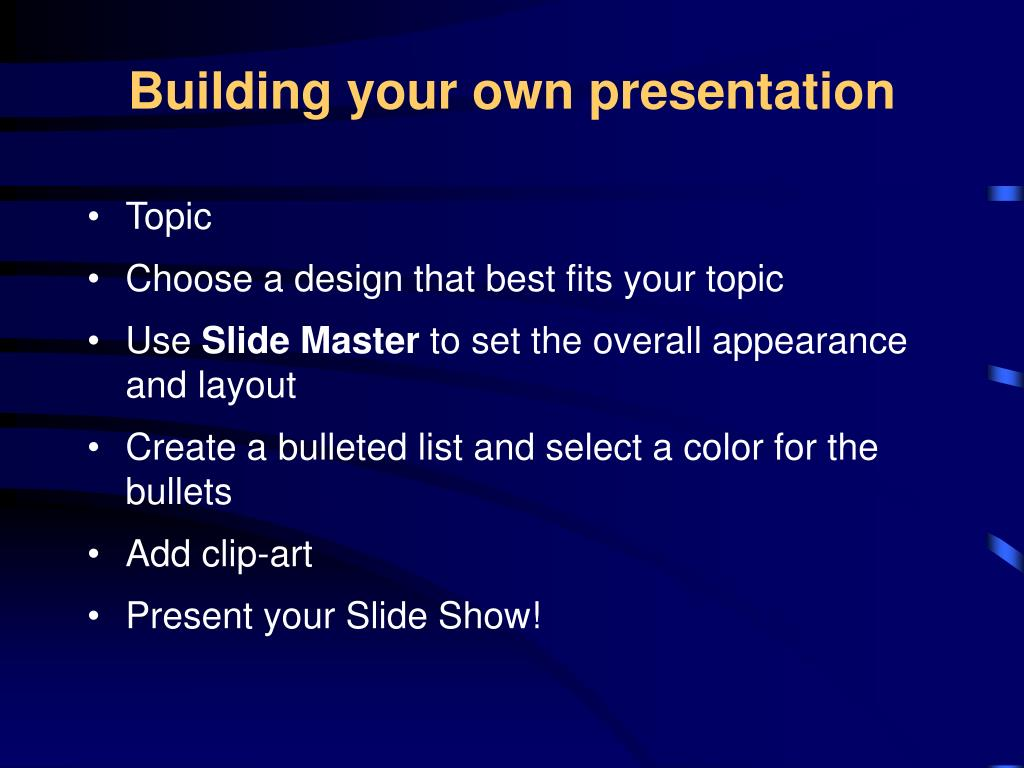 Building your own presentation