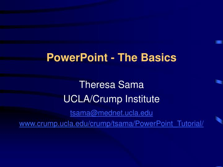 Powerpoint the basics