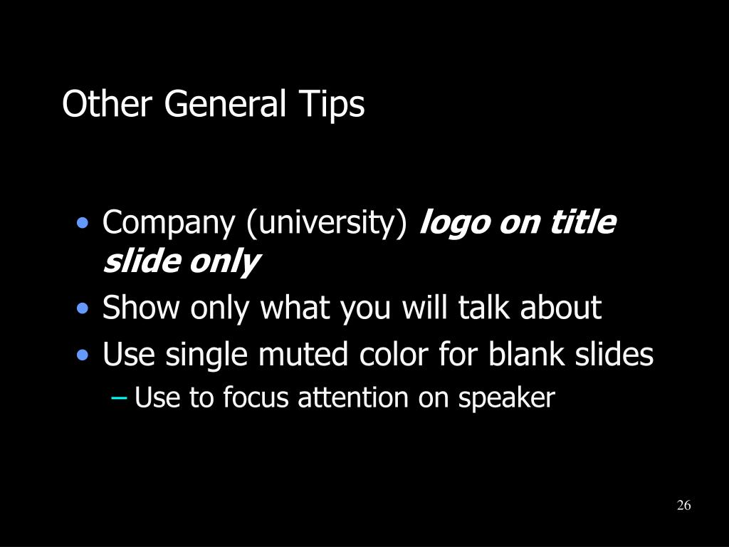 Other General Tips