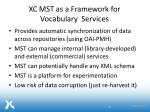 xc mst as a framework for vocabulary services