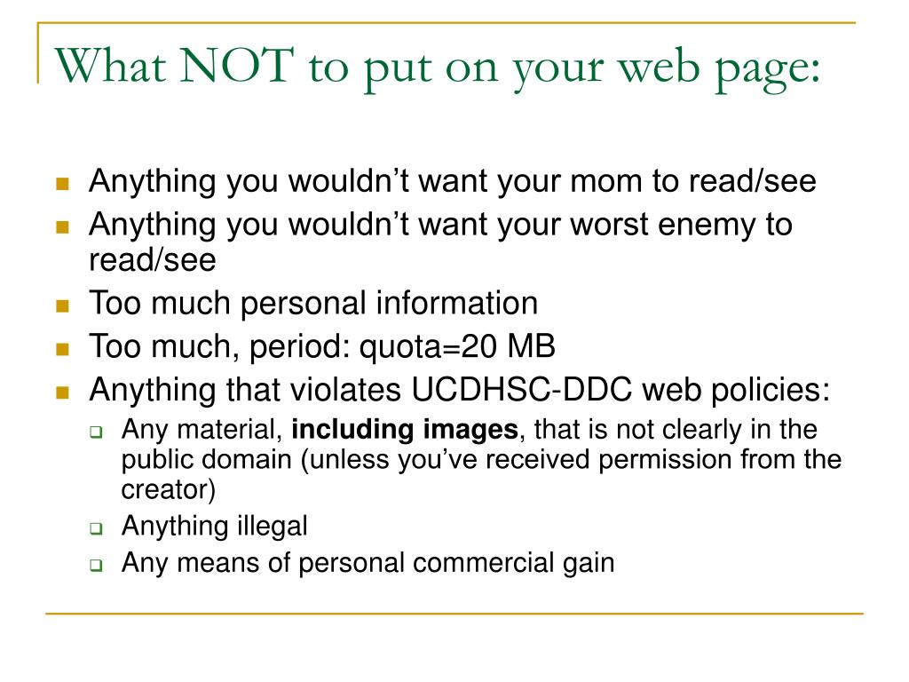 What NOT to put on your web page: