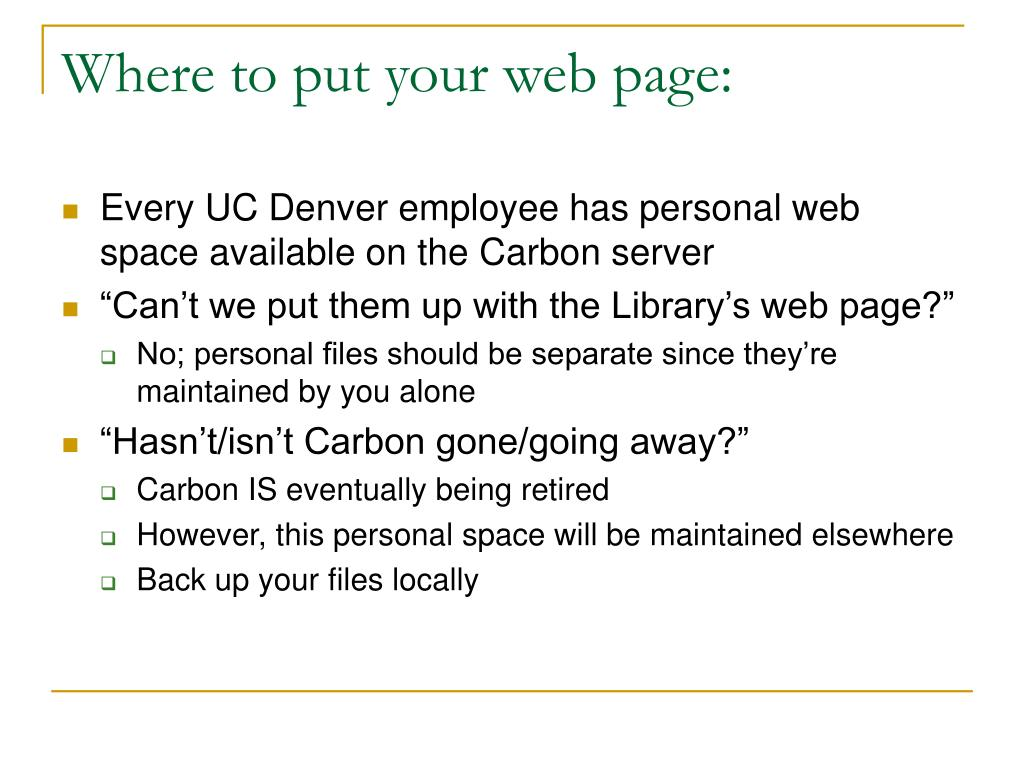 Where to put your web page: