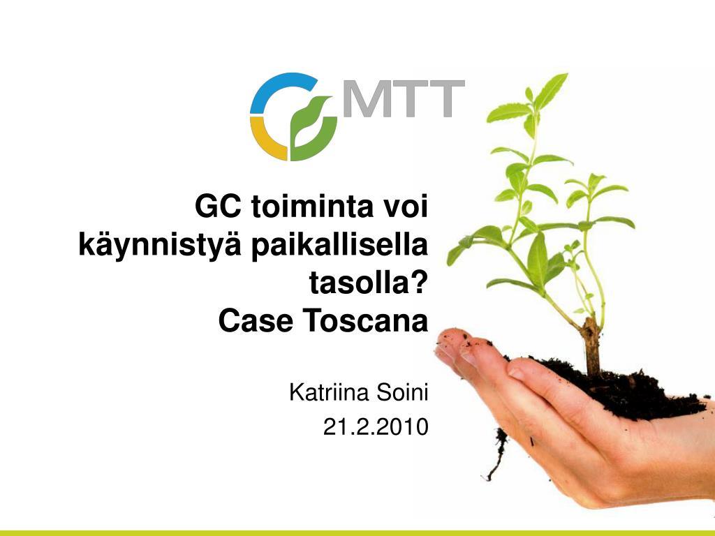 gc toiminta voi k ynnisty paikallisella tasolla case toscana l.