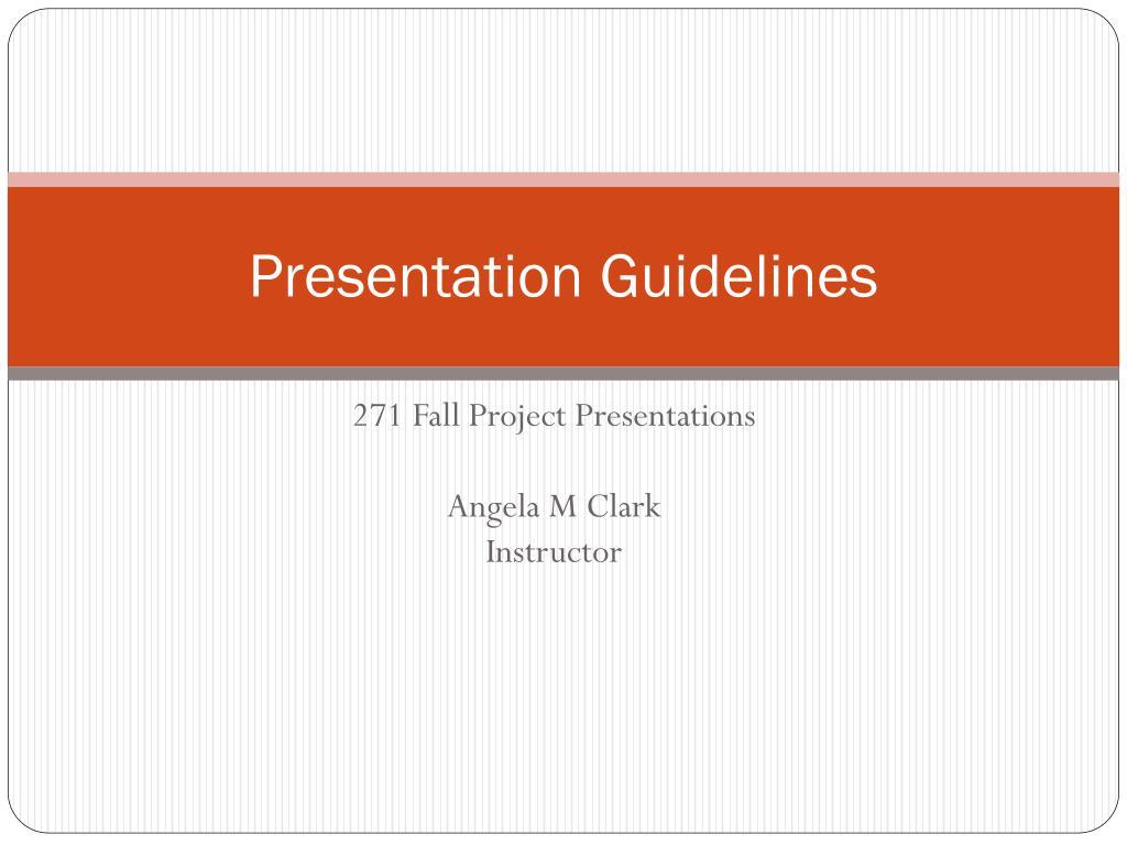 presentation guidelines l.