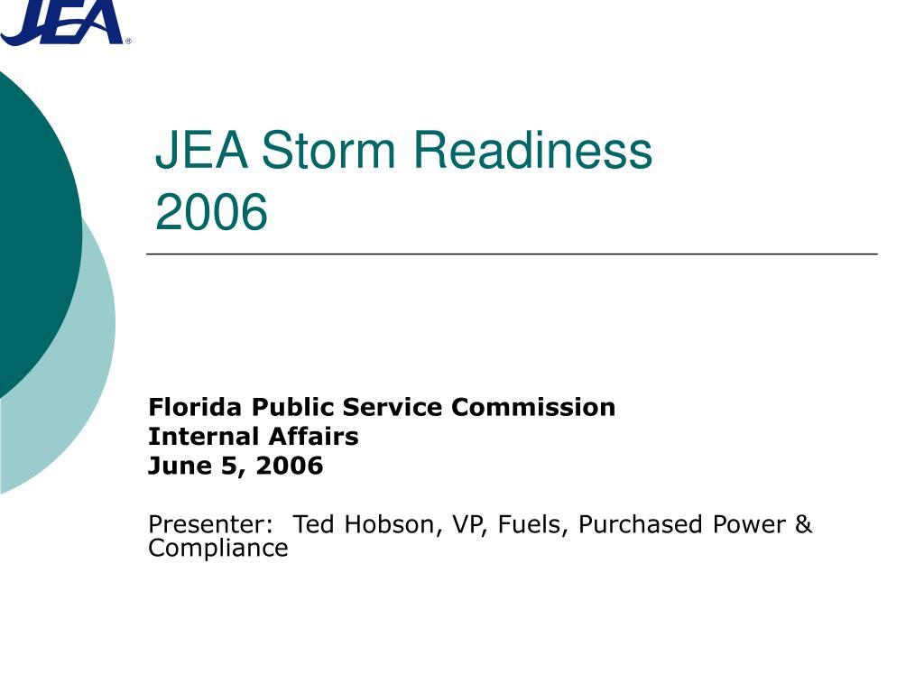 jea storm readiness 2006 l.