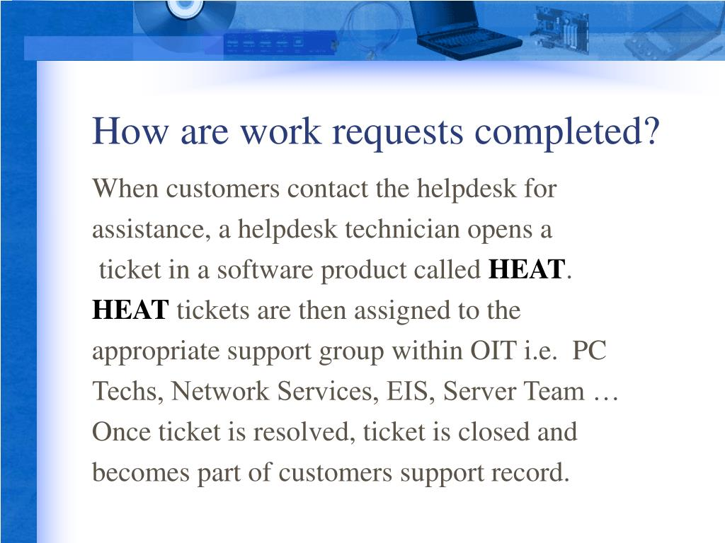 How are work requests completed?