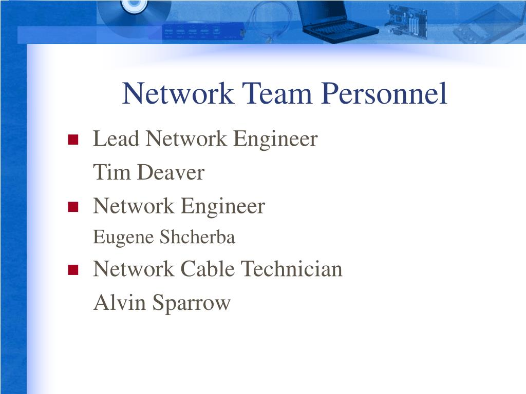 Network Team Personnel
