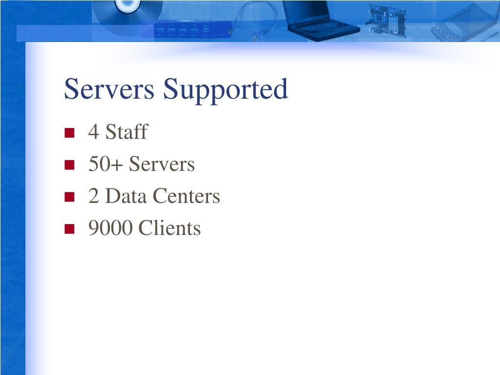 Servers Supported