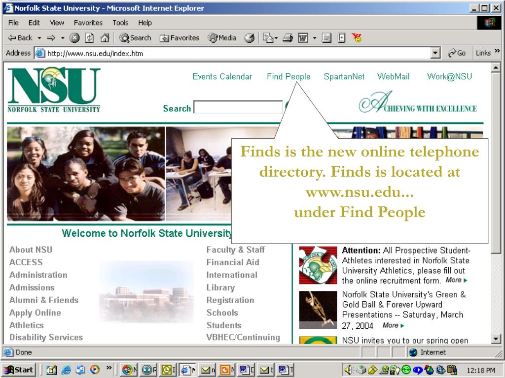 Finds is the new online telephone directory. Finds is located at www.nsu.edu...