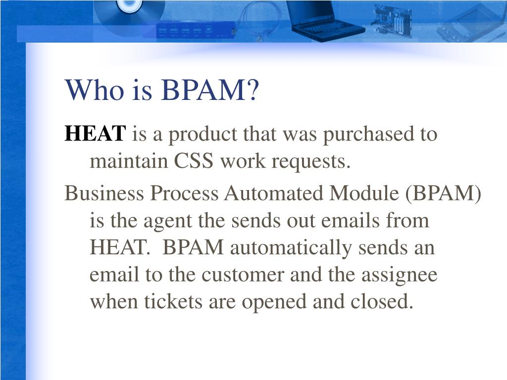 Who is BPAM?
