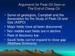 arguments for peak oil soon or the end of cheap oil