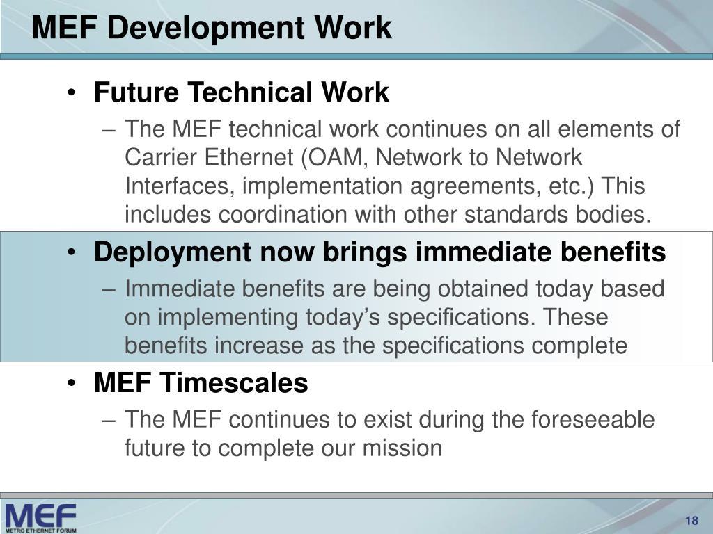 MEF Development Work