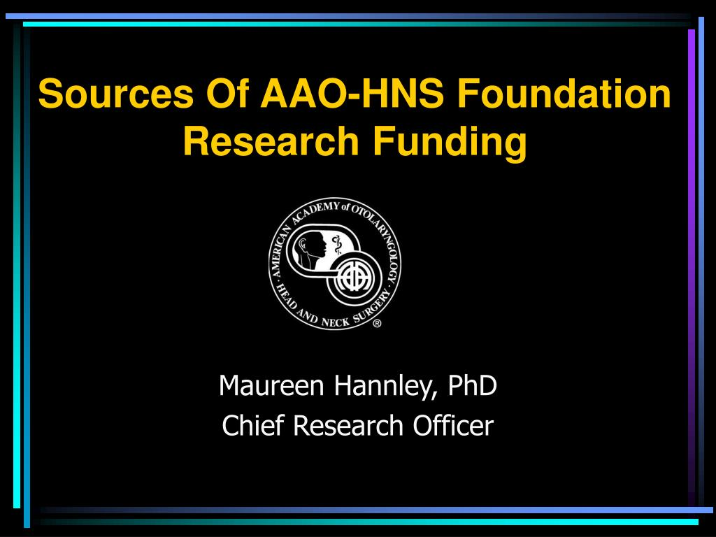sources of aao hns foundation research funding l.