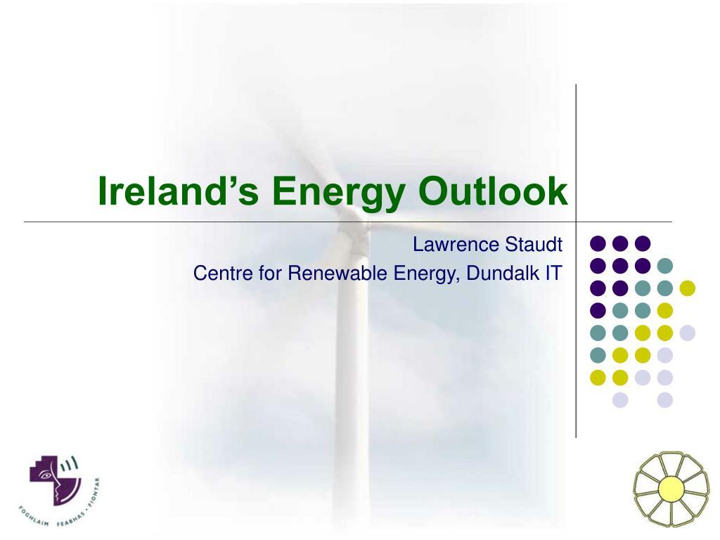 ireland s energy outlook l.