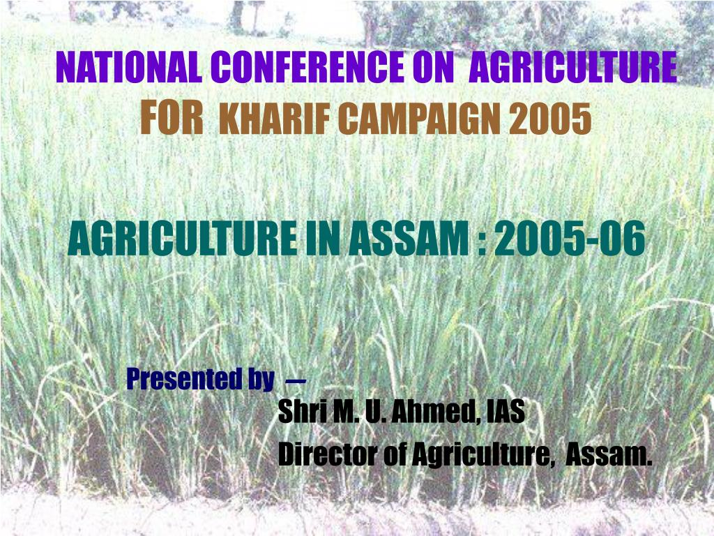 national conference on agriculture for kharif campaign 2005 l.