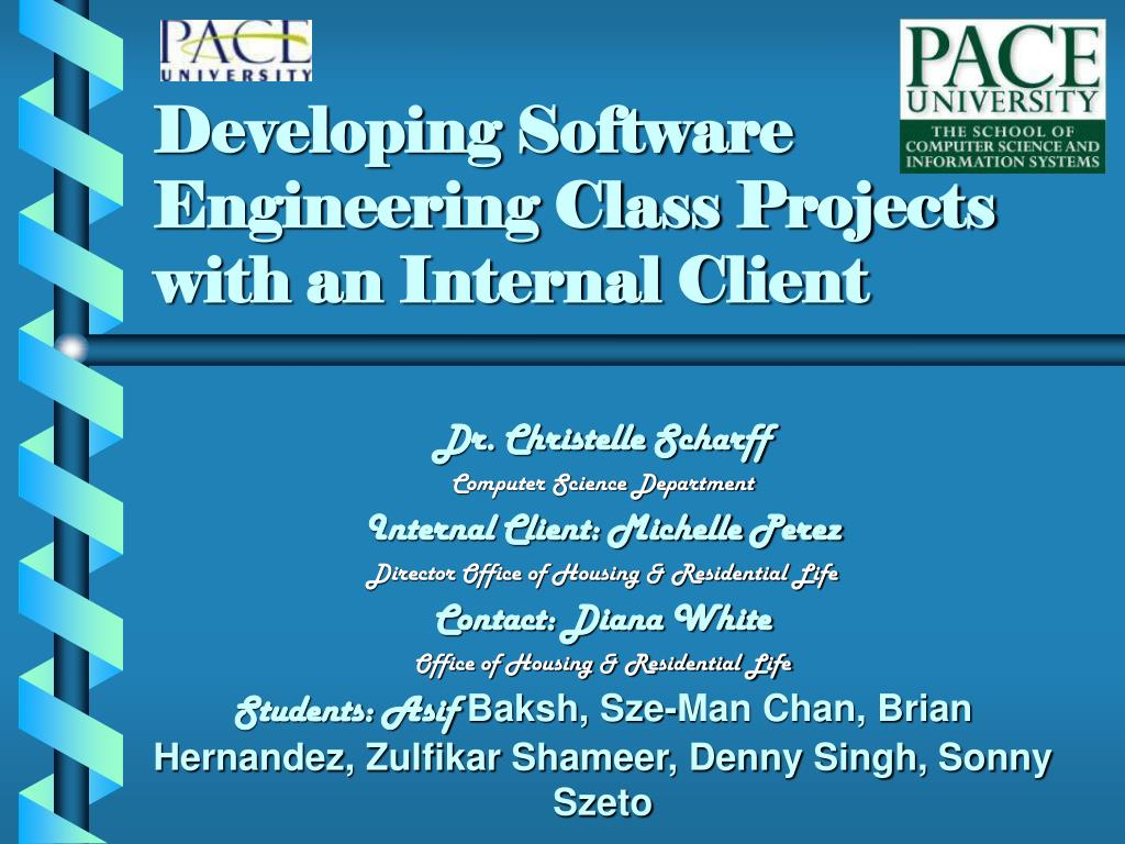 developing software engineering class projects with an internal client l.